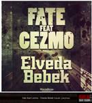 Fate ft Cezmo -Elveda Bebek Kp