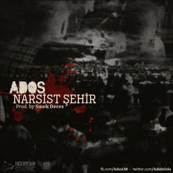 Ados - Narsist Sehir (Cover) by HGurcan