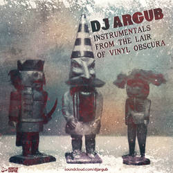 DJ Argub - Instr. From The Lair Of Vinyl Obscura by HGurcan