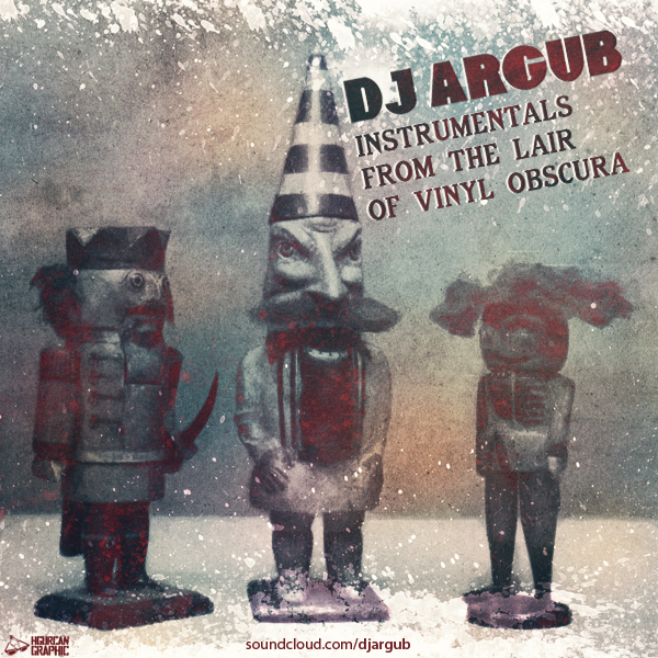 DJ Argub - Instr. From The Lair Of Vinyl Obscura