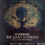 Classlog - Bir Saat Sonrasi (Cover)