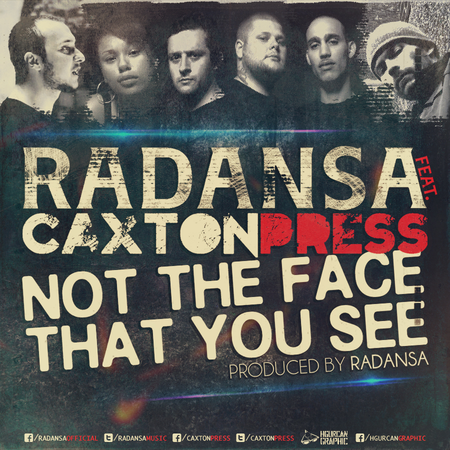 Radansa ft CaxtonPress - Not The Face That You See