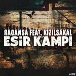 Radansa ft. Kizilsakal - Esir Kampi (cover)