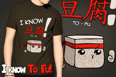 I KNOW TO-FU! by crula