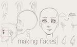 Making Faces (Tutorial)