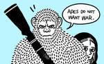 Apes do not want WAR.
