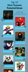 Top 10 Awesomest Heroes by NTSEFAN