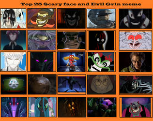 Top 25 Scary face and evil grins 2 by NTSEFAN