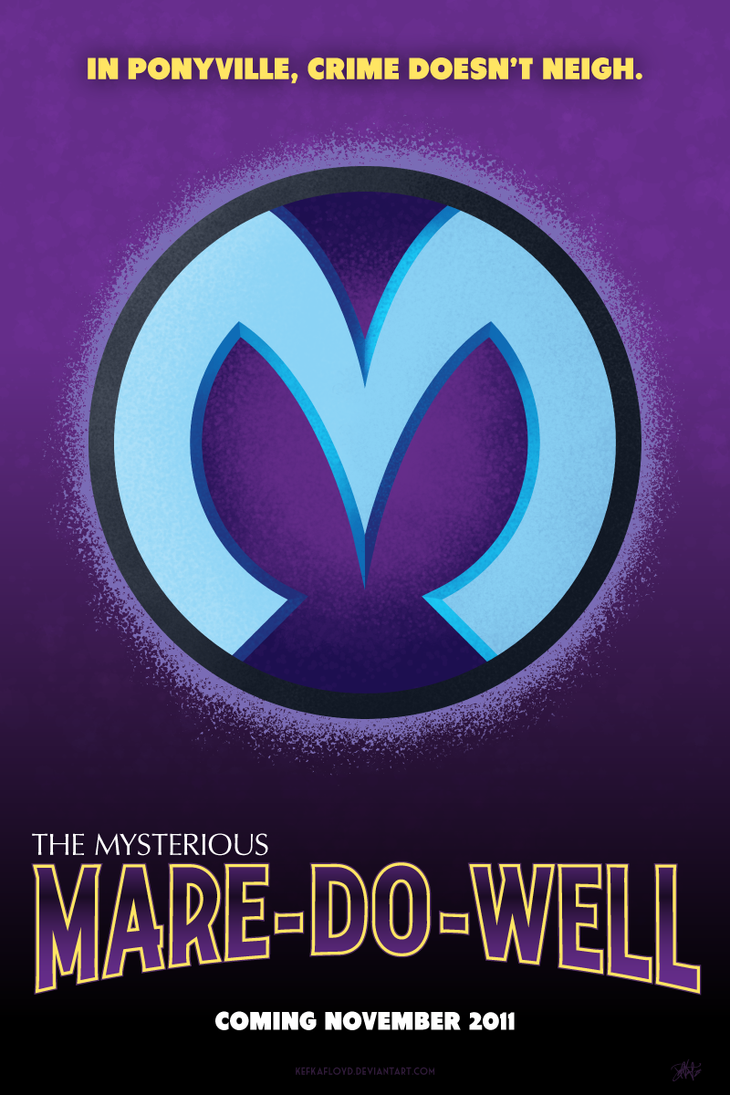 Mare-Do-Well Movie Poster by kefkafloyd