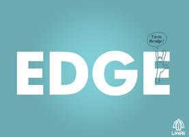 I am on the Edge