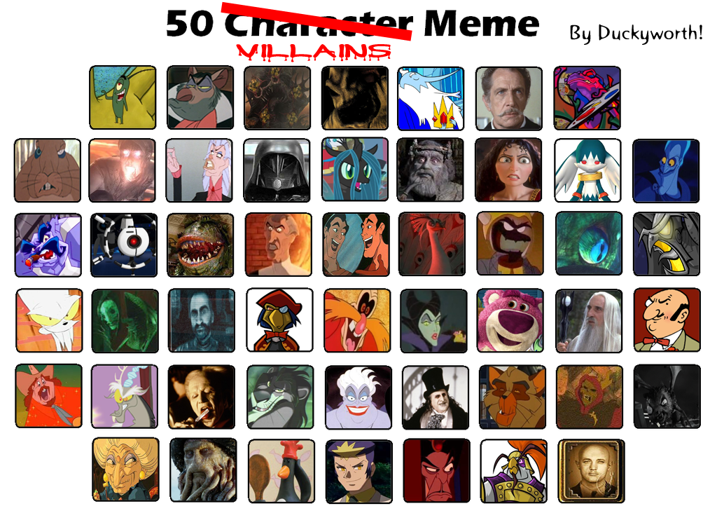50 Villains Meme by Duckyworth