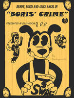 Bendy, Boris and Alice Angel in 'BORIS' CRIME' by Duckyworth