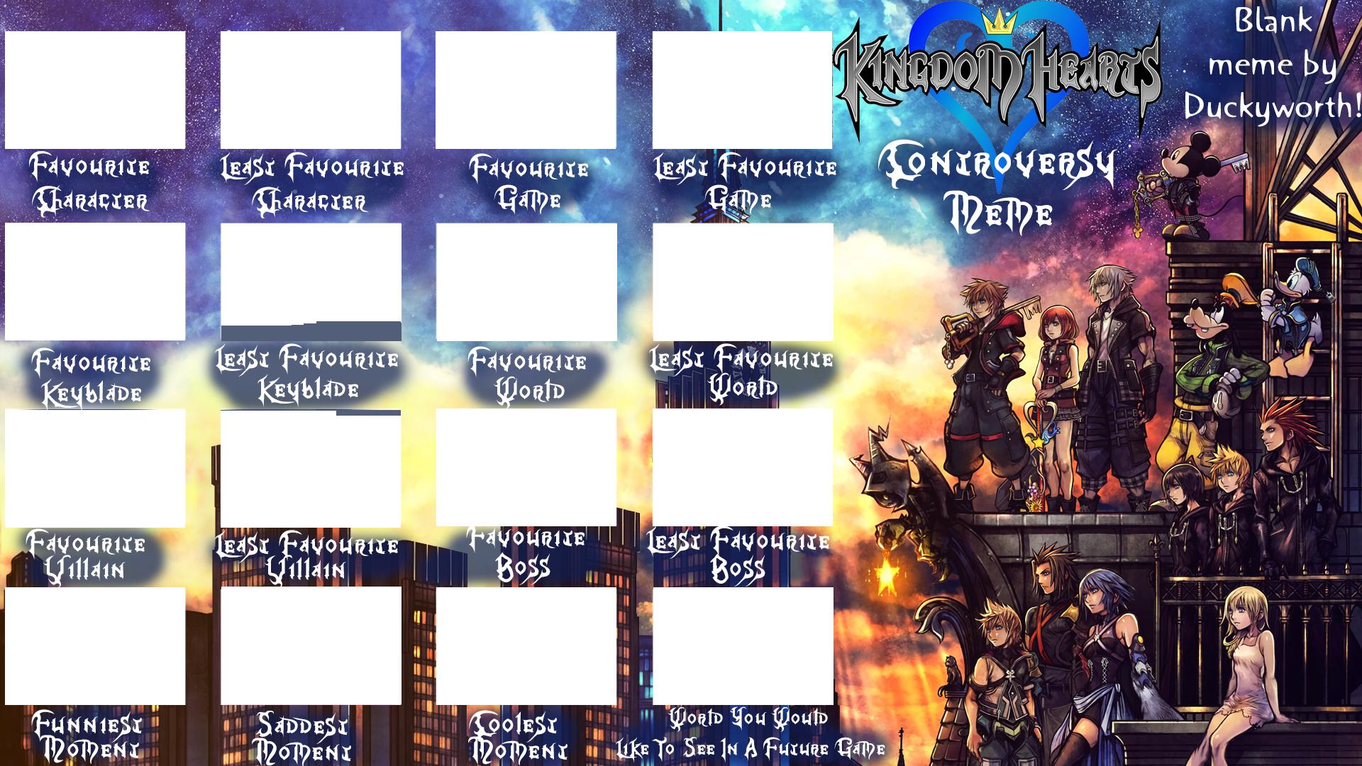 Kingdom Hearts Controversy Meme Blank By Duckyworth On Deviantart