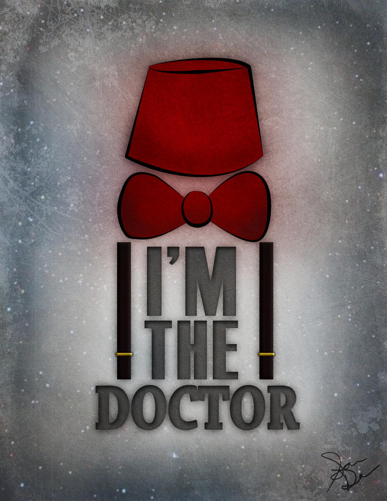 I Am The Doctor by p-mflyer