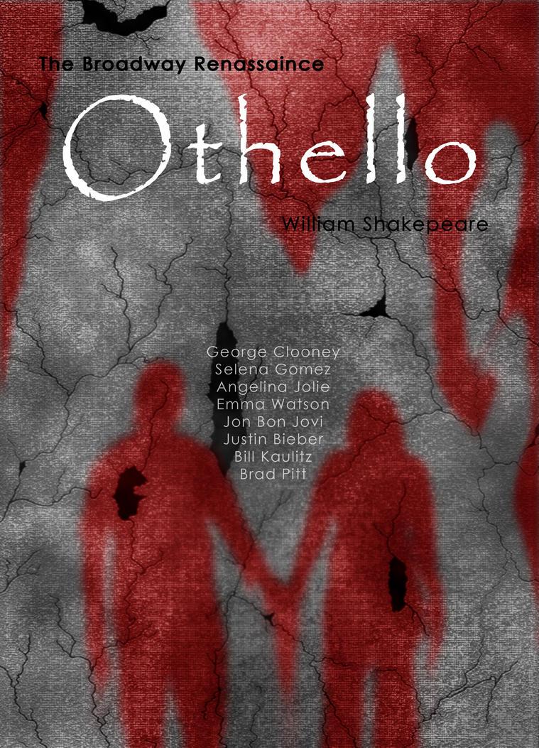 Othello Poster II. by SchizoVampire on DeviantArt