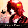 Dare 2 Dream by crazee-ass