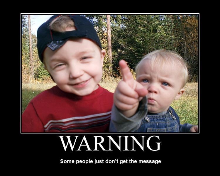 Warning by mackilvane