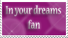 In Your Dreams Stamp by VegetasLittleLover