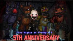 [4K SFM] Five Nights at Freddy's 5th Anniversary!~