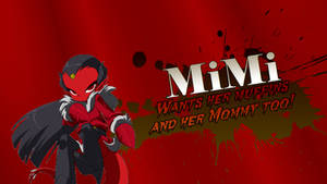 MiMi/Her: Wants her muffins and her Mommy too!