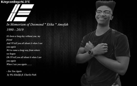 In Memoriam of Desmond Amofah | Etika tribute