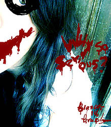 Why so serious? by Biah