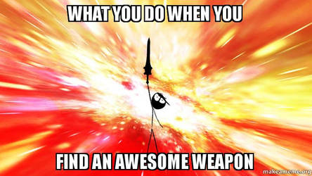 Awesome weapons