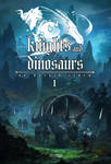Knights and Dinosaurs