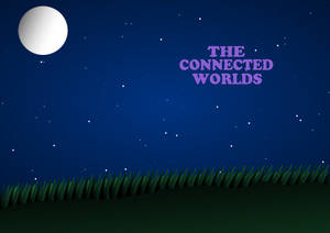 The Connected Worlds