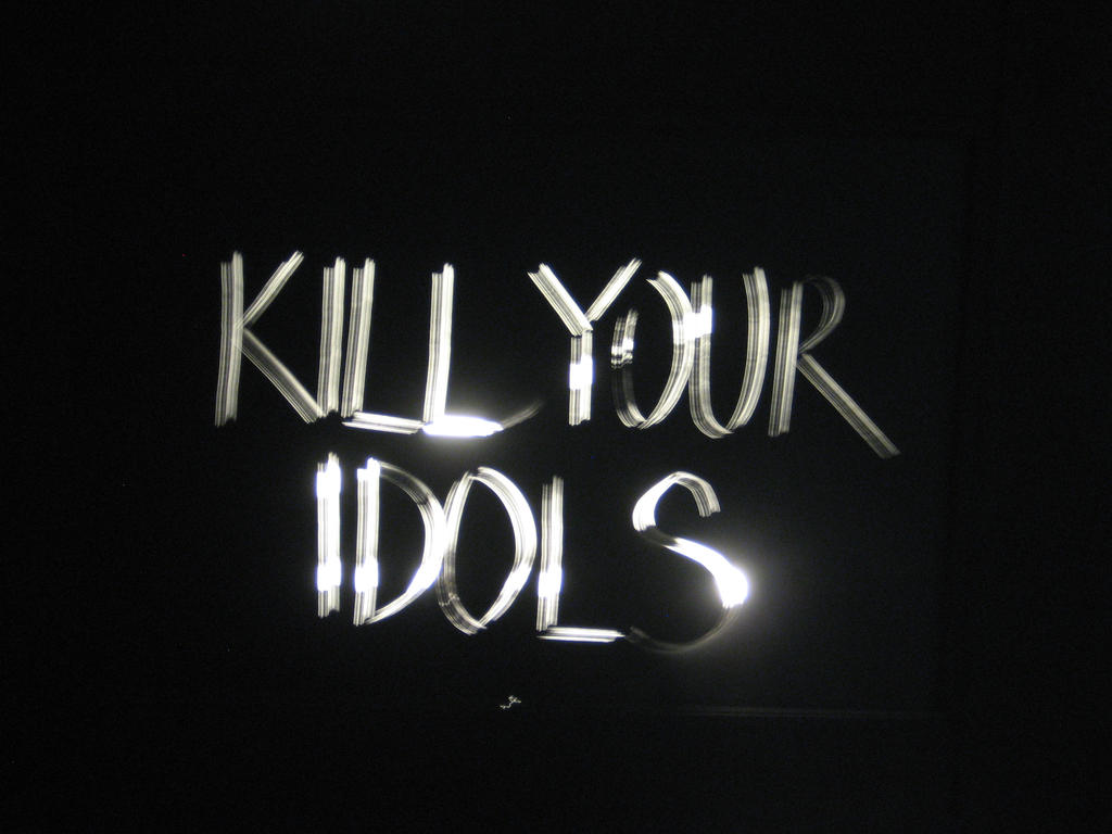Kill Your Idols By Cocaine Heroine