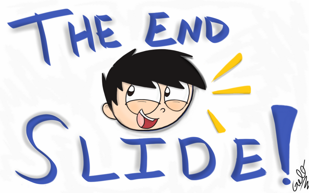 the end slide by mrgelothesecond