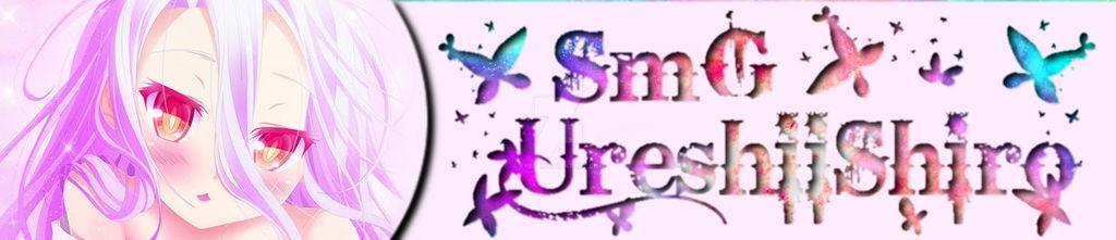 SmG UreshiiShiro | My Sig in Forum