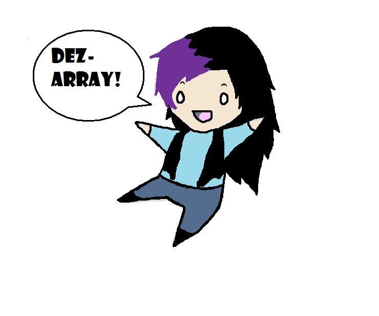Dez-Array's Profile Picture