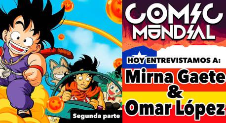 Comic Mundial 6.2: De Dragon Ball y el doblaje