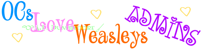 OCsLoveWeasleysAdminsBanner by ElizabethLizaAckles