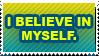 Believe Stamp by vdaymassacre