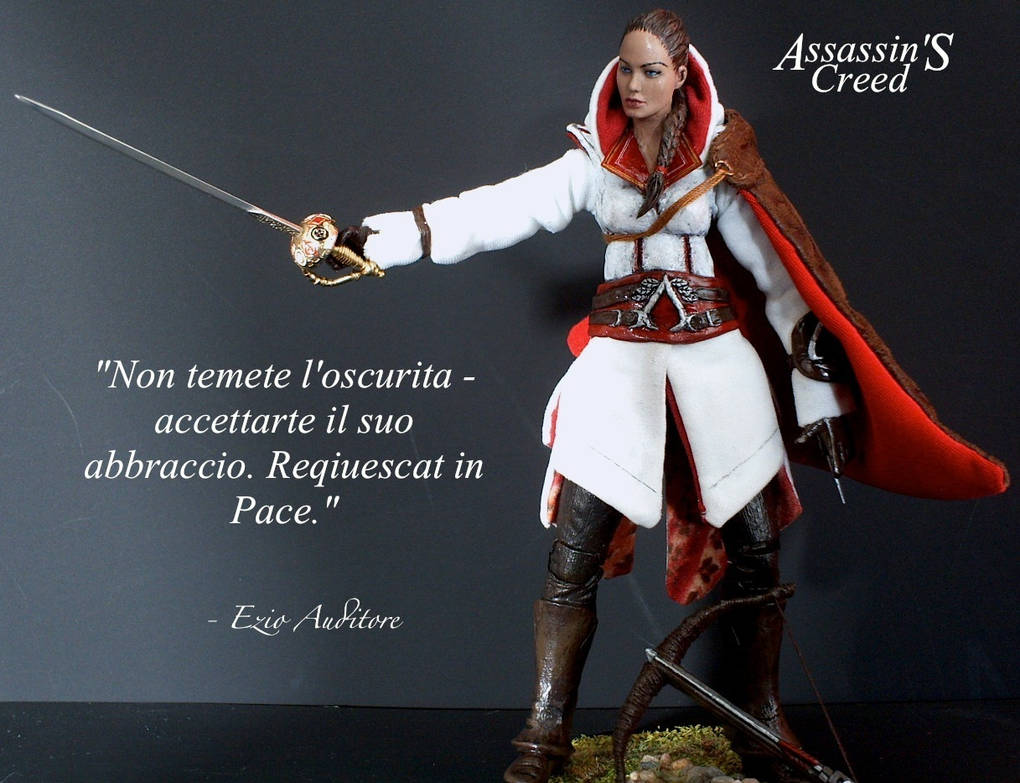 Assassin S Creed Quote By Ezio By Somethinggerman On Deviantart
