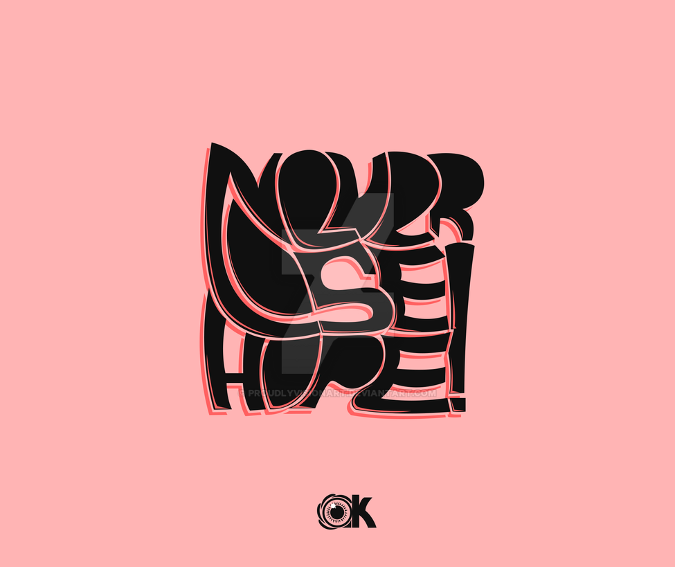 Never Lose Hope Typographic by ProudlyVisionArt