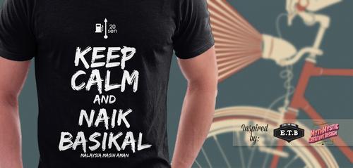 Keep Calm and Naik Basikal