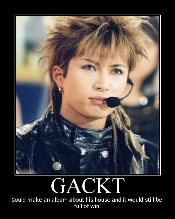 Gackt S Awesomeness By Kiriyamakazuouzi11 On Deviantart