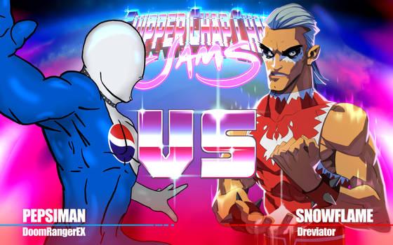 Hero VS Villain: Pepsiman VS Snowflame