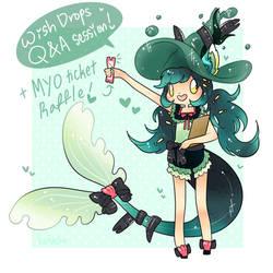 Wish Drops Q+A Event/MYO Ticket Raffle!-CLOSED