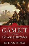 Gambit of the Glass Crowns - Book Cover