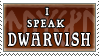 I speak Dwarvish stamp by purgatori