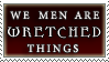 WeMenAreWretchedThings stamp