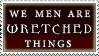 WeMenAreWretchedThings stamp by purgatori