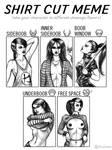 Shirt Cut Meme by Spacegryphon