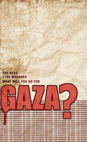 what WILL you do for GAZA? by Psycho287