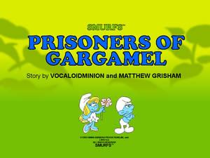 Prisoners of Gargamel by GrishamAnimation1 on DeviantArt