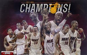 Miami Heat 2012 Champions Team Wallpaper by IshaanMishra